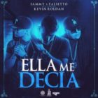 Sammy Y Falsetto Ft. Kevin Roldan - Ella Me Decía MP3