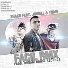 Shako Ft. Jowell Y Yomo - Facil (Remix) MP3