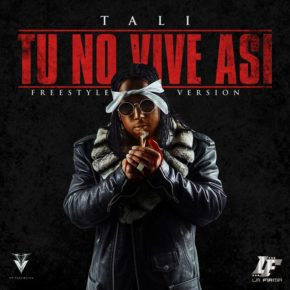 Tali - Tu No Vive Asi (Freestyle) MP3