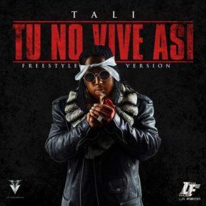 Tali - Tu No Vive Asi (Freestyle) MP3