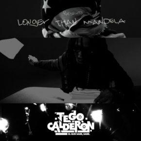 Tego Calderón Ft. Talib Kweli - Longer Than Mandela MP3