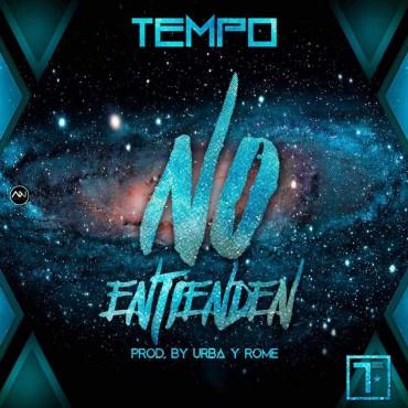 Tempo - No Entienden