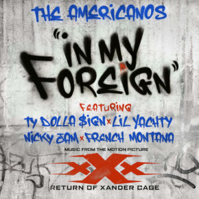 The Americanos Ft Nicky Jam, Ty Dolla $ign, French Montana & Lil Yatchy - In My Foreign MP3