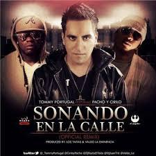 Tommy Portugal Ft. Pacho y Cirilo - Sonando En La Calle (Remix) MP3