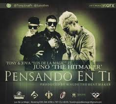 Tony Y Jova Ft. Juno - Pensando En Ti MP3