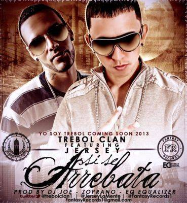 Trebol Clan Ft. Jersey - Si Se Arrebata MP3