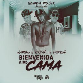 Wambo Ft. Yitzak Y Darell - Bienvenida A Mi Cama MP3