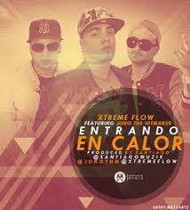 Xtreme Flow Ft Juno The Hit Maker - Entrando En Calor MP3