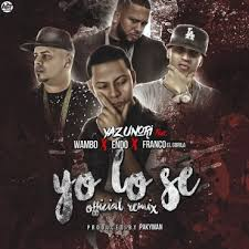 Yazunori Ft. Wambo, Franco El Gorila Y Endo - Yo Lo Se MP3