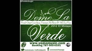 Yomo - Deme La Verde MP3