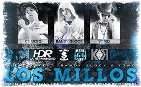 Yomo Ft Cilenzio y Randy Glock- Los Millos MP3