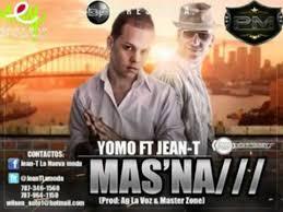 Yomo Ft Jean-T - Mas Na MP3