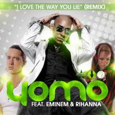 Yomo Ft. Eminem y Rihanna - I Love The Way You Lie (Remix) MP3