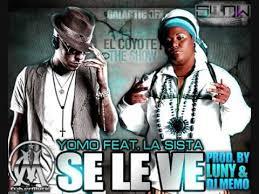 Yomo Ft. La Sista - Se Le Ve (Remix) MP3
