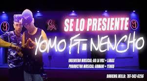 Yomo Ft. Nencho El Leon Salvaje - Se Lo Presiente MP3