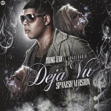 Young Izak - Deja Vu (Spanish Version)