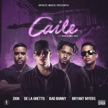 Zion Ft. De La Ghetto, Bad Bunny y Bryant Myers - Caile