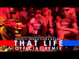 Ñengo Flow Ft. Dvice y Gaona - That Life Remix MP3