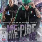 Ñengo Flow Ft. Randy Glock - Me Pide que le de MP3