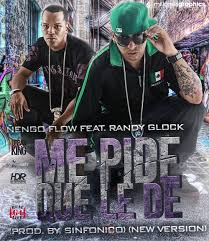 Ñengo Flow Ft. Randy Glock - Me Pide que le de MP3