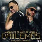 Andino Ft. Franco El Gorila - Bailemos MP3