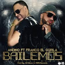 Andino Ft. Franco El Gorila - Bailemos MP3