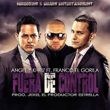Angel Y Kriz Ft Franco El Gorila - Fuera De Control MP3