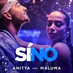 Anitta Ft. Maluma - Si o No