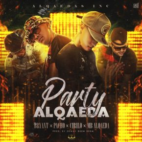 Bryant Ft. Pacho, Cirilo Y MB Alqaeda - Party Alqaeda MP3