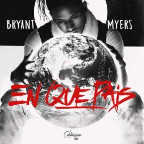 Bryant Myers - En Que País MP3