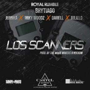 Brytiago Ft. Juanka, Miky Woodz, Darell & Julillo - Los Scanners MP3