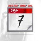 Carlitos Rossy Ft. Anonimus Y Darkiel - 7 Dias MP3