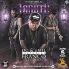 DC y Emil Ft. Franco El Gorila - Tocate MP3