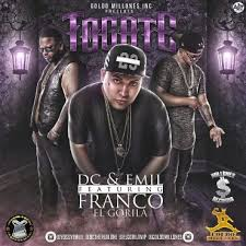 DC y Emil Ft. Franco El Gorila - Tocate MP3