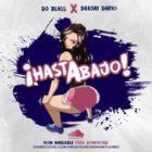 DJ Blass Ft. Deejay Dario - Hasta Abajo MP3