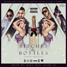 DJ Khaled Ft. De La Ghetto, Nengo Flow Y Anuel - Bitches y Bottles MP3