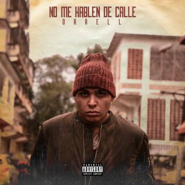 Darell - No Me Hablen De Calle