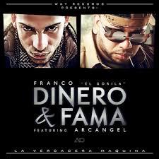 Franco El Gorila Ft Arcangel - Dinero Y Fama MP3