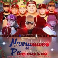 Franco El Gorila Ft. Algareplena Val2 El De Las Voces y Casals - Navidades En Puertorro MP3