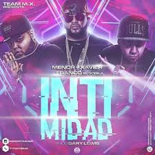 Franco El Gorila Ft. Menor y Xavier - Intimidad MP3