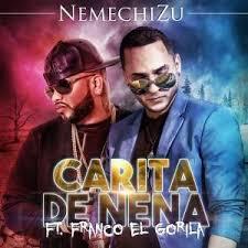 Franco El Gorila Ft. Nemechizu - Carita De Nena MP3