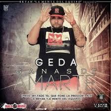 Franco El Gorila Presenta Geda - Ganas De Amarte MP3