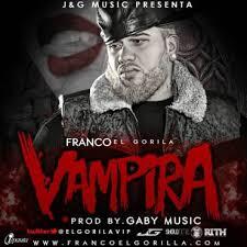 Franco El Gorila - Vampira MP3