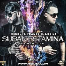 Heizel Ft. Franco El Gorila - Suban Estamina MP3