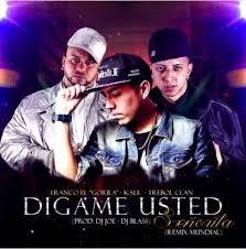 Kale Ft. Franco El Gorila Y Trebol Clan - Digame Usted Remix MP3