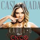Karol G Ft. CNCO - Casi Nada Remix