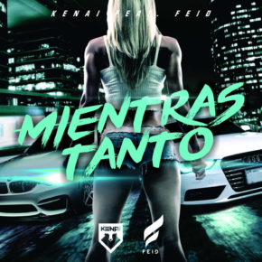 Kenai Ft Feid - Mientras Tanto MP3