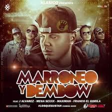 Klasico Ft J Alvarez, Mega Sexx, Maximan, Franco El Gorila - Marroneo y Dembow MP3