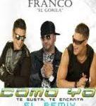 Los Cadillacs Ft. Franco El Gorila - Como Yo Remix MP3