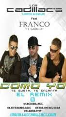 Los Cadillacs Ft. Franco El Gorila - Como Yo Remix MP3